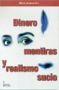 Portada de DINERO, MENTIRAS Y REALISMO SUCIO