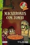 Portada de LA COCINA DE LOS MONSTRUOS 1: MACARRONES CON ZOMBI