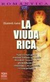 Portada de LA VIUDA RICA: UNA JOVEN HEREDERA SE DEBATE ENTRE EL AMOR Y LA TRAICION