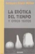 Portada de LA EROTICA DEL TIEMPO Y OTROS TEXTOS