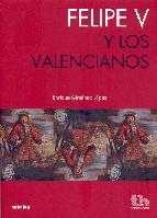 Portada de FELIPE V Y LOS VALENCIANOS
