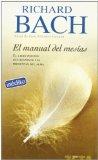 Portada de EL MANUAL DEL MESIAS: EL LIBRO PERDIDO QUE RESPONDE LAS PREGUNTASDEL ALMA
