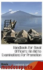 Portada de HANDBOOK FOR NAVAL OFFICERS: AN AID TO EXAMINATIONS FOR PROMOTION