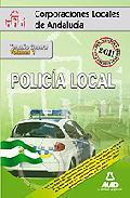 Portada de POLICIA LOCAL DE ANDALUCIA: TEMARIO GENERAL