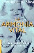 Portada de LA ARMONIA VITAL: UNA REIVINDICACION DE LA FAMILIA