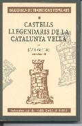 Portada de CASTELLS LLEGENDARIS DE LA CATALUNYA VELLA