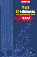 Portada de PYMES: 20 SOLUCIONES PARA LA BUENA IMAGEN DE SU NEGOCIO: ¡GRATIS!