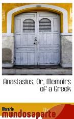 Portada de ANASTASIUS, OR, MEMOIRS OF A GREEK