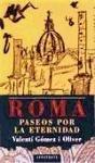 Portada de ROMA, PASEOS POR LA ETERNIDAD
