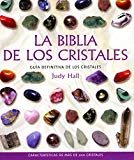 Portada de LA BIBLIA DE LOS CRISTALES: GUIA DEFINITIVA DE LOS CRISTALES