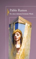 Portada de EN CINCO MINUTOS LEVÁNTATE MARÍA (EBOOK)