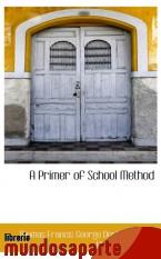 Portada de A PRIMER OF SCHOOL METHOD