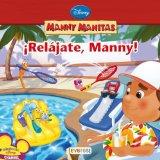 Portada de MANNY MANITAS: ¡RELAJATE, MANNY!