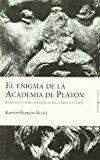 Portada de ENIGMA DE LA ACADEMIA DE PLATON: ESCEPTICOS CONTRA DOGMATICOS EN GRECIA CLASICA
