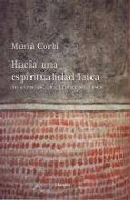 Portada de HACIA UNA ESPIRITUALIDAD LAICA (EBOOK)