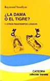 Portada de LA DAMA O EL TIGRE Y OTROS PASATIEMPOS LOGICOS