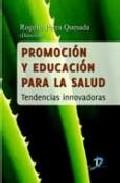 Portada de PROMOCION Y EDUCACION PARA LA SALUD