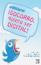 Portada de SOCORRO QUIERO SER DIGITAL (EBOOK)