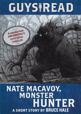 Portada de GUYS READ: NATE MACAVOY, MONSTER HUNTER