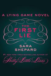 Portada de THE FIRST LIE: A LYING GAME NOVELLA