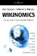 Portada de WIKINOMICS: LA NUEVA ECONOMIA DE LAS MULTITUDES INTELIGENTES