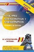 Portada de AUXILIARES ADMINISTRATIVOS Y ADMINISTRATIVOS DE LA ADMINISTRACIONDEL ESTADO. TEMARIO, TEST Y SUPUESTOS PRACTICOS DE LA PARTE ESPECIFICA. MINISTERIO DE DEFENSA