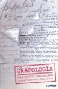 Portada de GRAFOLOGIA: GUIA PRACTICA PARA INICIARSE