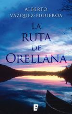 Portada de LA RUTA DE ORELLANA
