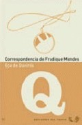 Portada de CORRESPONDENCIA DE FRADIQUE MENDES