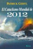 Portada de EL CATACLISMO MUNDIAL DE 2012