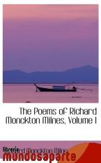 Portada de THE POEMS OF RICHARD MONCKTON MILNES, VOLUME I