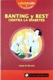 Portada de BANTING Y BEST CONTRA LA DIABETES (RAIZ DE DOS MAS 1)