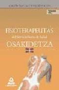 Portada de FISIOTERAPEUTAS DEL SERVICIO VASCO DE SALUD-OSAKIDETZA. TEMARIO I