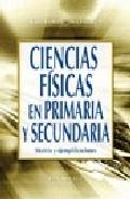 Portada de CIENCIAS FISICAS EN PRIMARIA Y SECUNDARIA: MODELO Y EJEMPLIFICACIONES