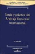 Portada de TEORIA Y PRACTICA DEL ARBITRAJE COMERCIAL INTERNACIONAL