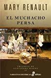 Portada de EL MUCHACHO PERSA (TRILOGÍA DE ALEJANDRO MAGNO II)