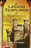 Portada de EL LEGADO TEMPLARIO: UNA HISTORIA OCULTA