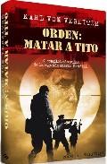 Portada de ORDEN: MATAR A TITO