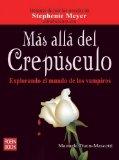 Portada de MAS ALLA DEL CREPUSCULO: EXPLORANDO EL MUNDO DE LOS VAMPIROS