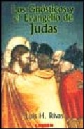 Portada de LOS GNOSTICOS Y EL EVANGELIO DE JUDAS