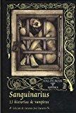 Portada de SANGUINARIUS: 13 HISTORIAS DE VAMPIROS