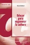 Portada de EDUCAR PARA REGENERAR LA CULTURA, BLOQUE A: IDENTIDAD