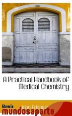 Portada de A PRACTICAL HANDBOOK OF MEDICAL CHEMISTRY