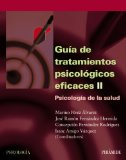 Portada de GUIA DE TRATAMIENTOS PSICOLOGICOS EFICACES : PSICOLOGIA DE LA SALUD
