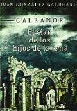 Portada de GALBANOR: EL CLAN DE LOS HIJOS DE LA LUNA