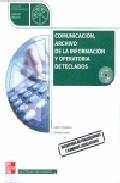Portada de COMUNICACION, ARCHIVO DE LA INFORMACION Y OPERATORIA DE TECLADOS