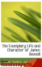 Portada de THE EXEMPLARY LIFE AND CHARACTER OF JAMES BONNELL