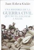 Portada de UNA HISTORIA DE LA GUERRA CIVIL QUE NO VA A GUSTAR A NADIE