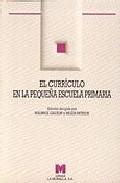 Portada de EL CURRICULO EN LA PEQUEÑA ESCUELA PRIMARIA