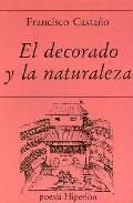 Portada de EL DECORADO Y LA NATURALEZA